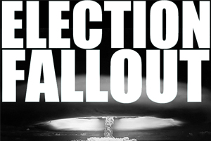 Election Fallout 39 – … Lest We Forget …